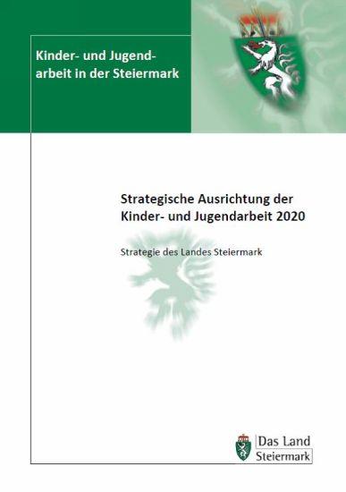 Strategische Ausrichtung der Kinder- und Jugendarbeit 2020